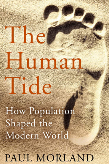 The Human Tide. By Paul Morland.