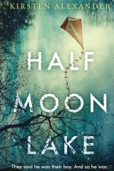 Half Moon Lake. By Kirsten Alexander.