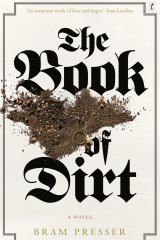 The Book of Dirt. By Bram Presser