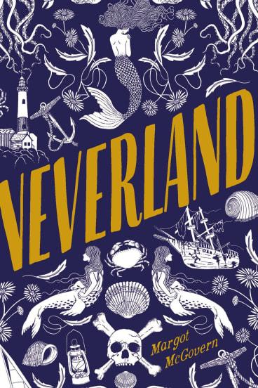 Neverland. By Margot McGovern.