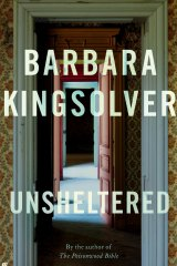 Unsheltered by Barbara Kingsolver.