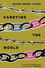 <i>Carrying the World</i>, by Maxine Beneba Clarke.