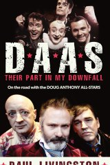 D.A.A.S. Their Part in my Downfall. By Paul Livingston.