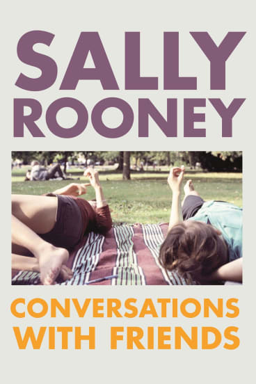 Conversations with Friends is the debut novel by Sally Rooney.