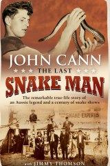 The Last Snake Man. By John Cann.