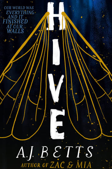 Hive. By A.J. Betts