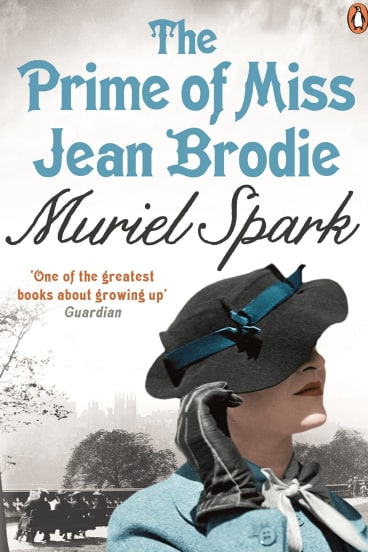 <i>The Prime of Miss Jean Brodie</i>, by Muriel Spark.