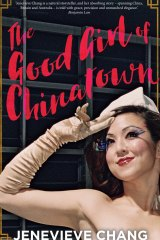The Good Girl of Chinatown by Jenevieve Chang.