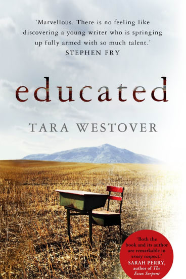 Educated by Tara Westover.