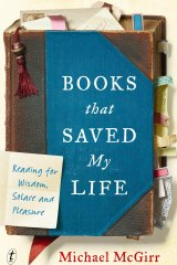 Books That saved My Life by Michael McGirr.