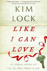 Like I Can Love by Kim Lock.
