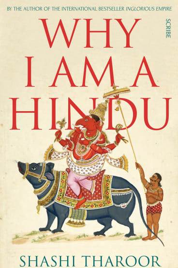 Why I am a Hindu. By Shashi Tharoor.