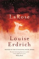 <i>LaRose</i> by Louise Erdrich.
