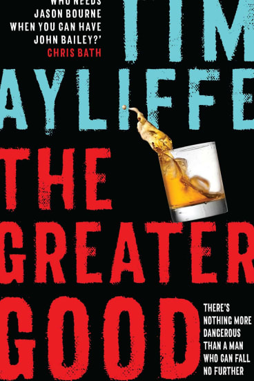 Tim Ayliffe, author of The Greater Good, Simon and Schuster, 2018.