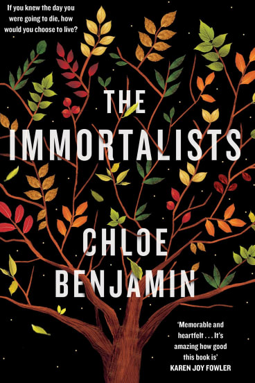 The Immortalists. By Chloe Benjamin.