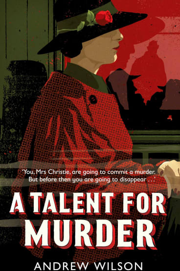 A Talent for Murder by Andrew Wilson.