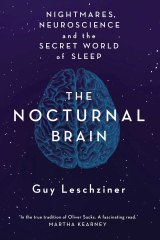 The Nocturnal Brain by Guy Leschziner, a neurologist with years of experience in sleep medicine.