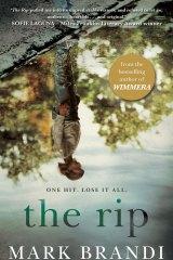 The Rip by Mark Brandi.