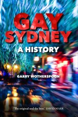 <i>Gay Sydney</i> by Garry Wotherspoon.