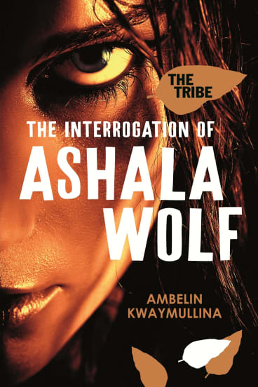 <i>The Interrogation of Ashala Wolf</i>, by Ambelin Kwaymullina, tells the story of a post-apocalyptic world through the eyes of a teenage Indigenous girl with special powers.