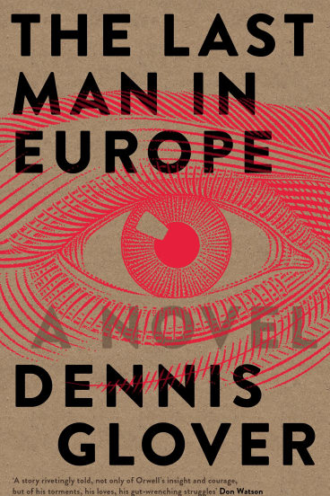 Dennis Glover's The Last Man in Europe.