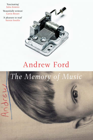 The Memory of Music. By Andrew Ford.