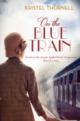<i>On the Blue Train</i> by Kristel Thornell.