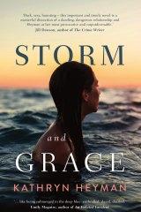 <i>Storm and Grace</i> by Kathryn Heyman.