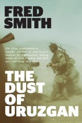 Fred Smith: The Dust of Uruzgan