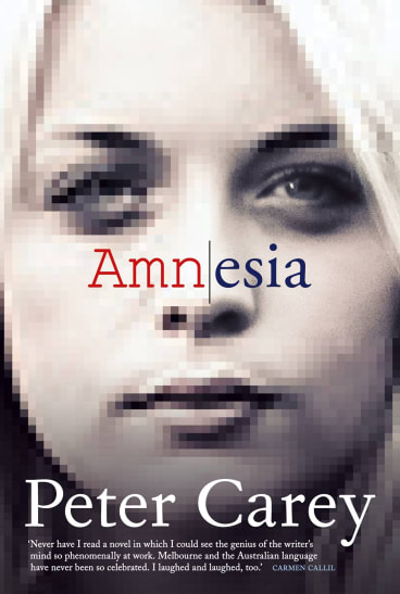 <i>Amnesia</i> by Peter Carey.
