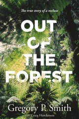 Out of the Forest by Gregory P. Smith.