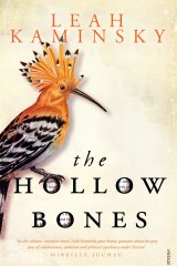 The Hollow Bones by Leah Kaminsky.