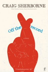 Off the Record by Craig Sherborne.
