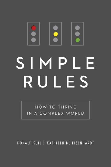 <i>Simple Rules</i>, by Donald Sull and Kathleen M Eisenhardt.
