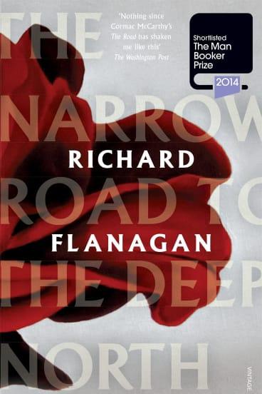 <i>The Narrow Road to the Deep North</i>, by Richard Flanagan
