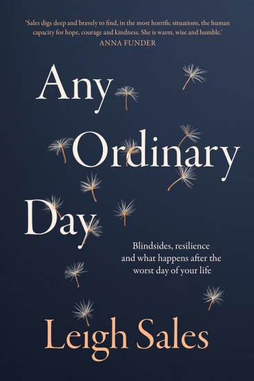 Any Ordinary Day by Leigh Sales.