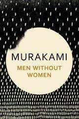 Men Without Women by Haruki Murakami.