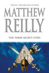 The Three Secret Cities by Matthew Reilly.