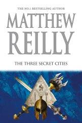The Three Secret Cities by Matthew Reilly.