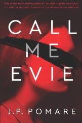Call Me Evie by J.P. Pomare.