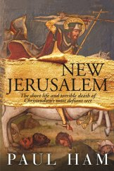New Jerusalem by Paul Ham.