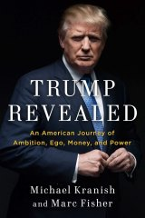 <i>Trump Revealed</i> by Michael Kranish and Marc Fisher.