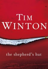 The Shepherd's Hut. By Tim Winton.