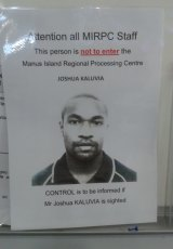 A warning sign at the Manus Island Regional Processing Centre warning against Joshua Kaluvia.