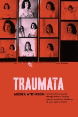 Traumata by Meera Atkinson.