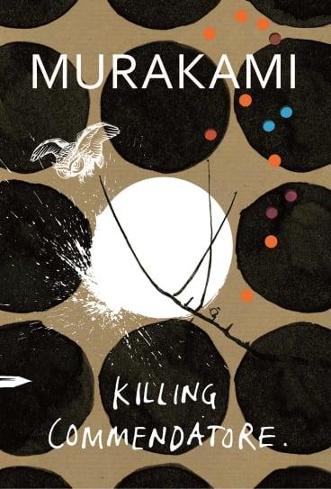 Killing Commendatore by Haruki Murakami.