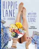 Image from Hippie Lane: The Cookbook by Taline Gabrielian.