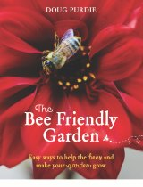 <i>The Bee Friendly Garden</i>, by Doug Purdie, with photography by Cath Muscat.