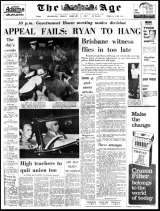 <i>The Age</i> front page: 'Appeal Fails: Ryan to Hang', February 3, 1967, about escaped killer Ronald Ryan.
