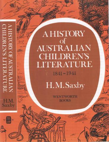 Saxby's History of Australian Children's Literature.